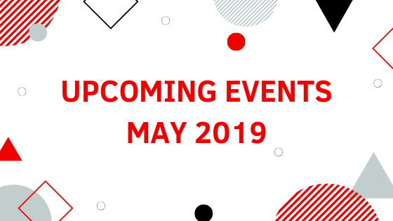 Upcoming Events in May 2019